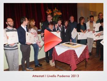 Attestati I Livello Paderna 2013